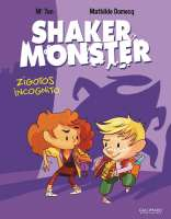 Shaker Monster. 02, Zigotos Incognito