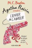 L'enfer de l'amour - Agatha Raisin